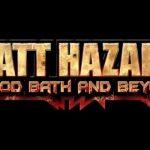 Matt Hazard: Blood Bath and Beyond în curând
