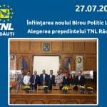 Înfiinţarea noului Birou Politic Local şi alegerea preşedintelui TNL la Rădăuţi