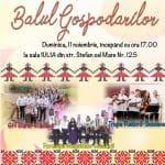 PREMIERĂ: Balul Gospodarilor pe 11 Noiembrie la Rădăuţi